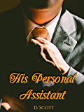His Personal Assistant