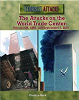 The Attacks On The World Trade Center: February