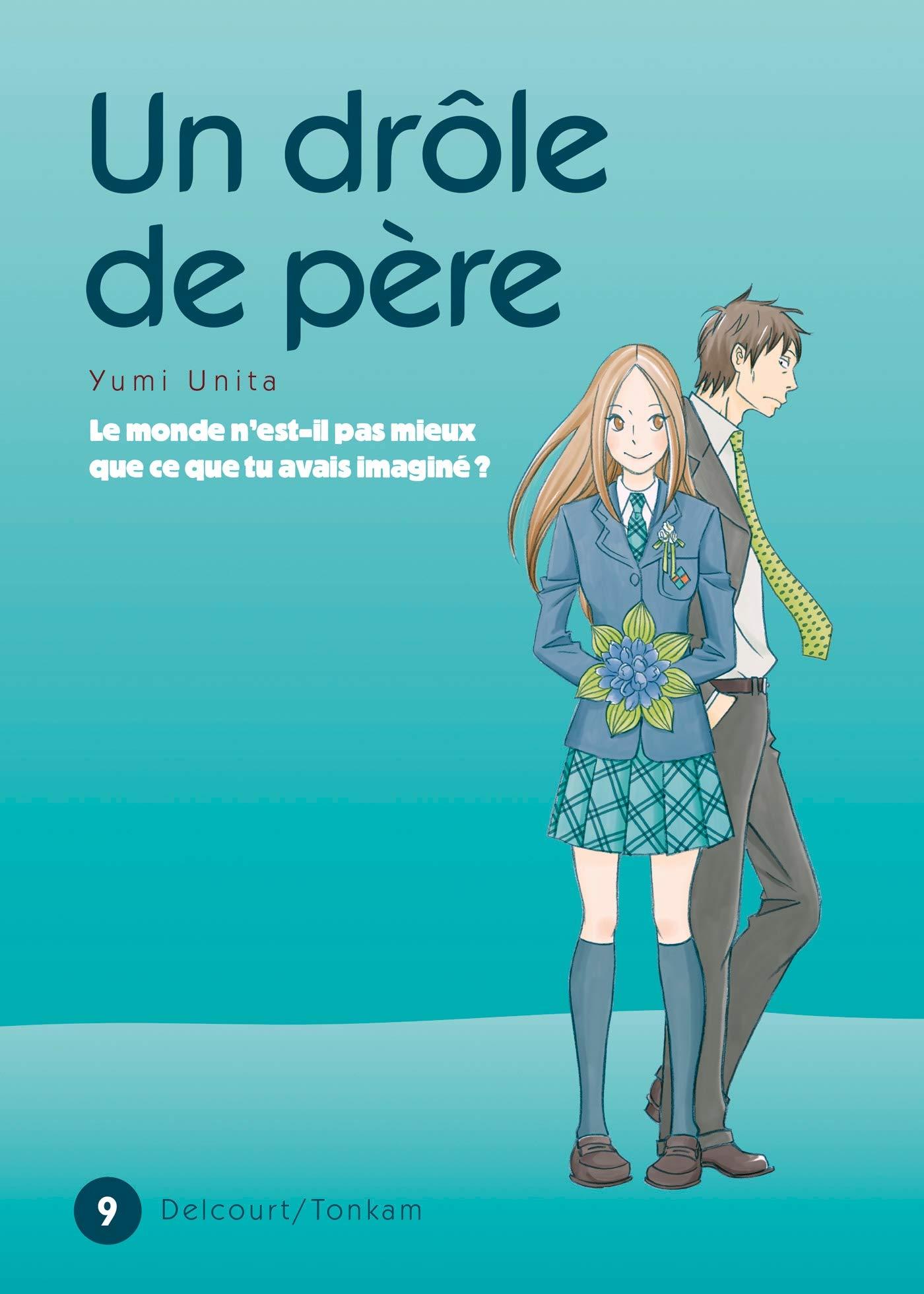 Amazon Fr Un Drole De Pere T09 Unita Y Livres