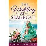 The Wedding At Seagrove (South Carolina Sunsets)