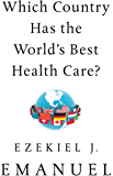 Which Country Has the World's Best Health Care?