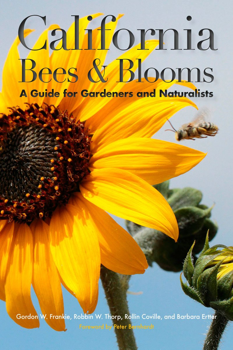 Read Online California Bees and Blooms: A Guide for Gardeners and Naturalists ebook