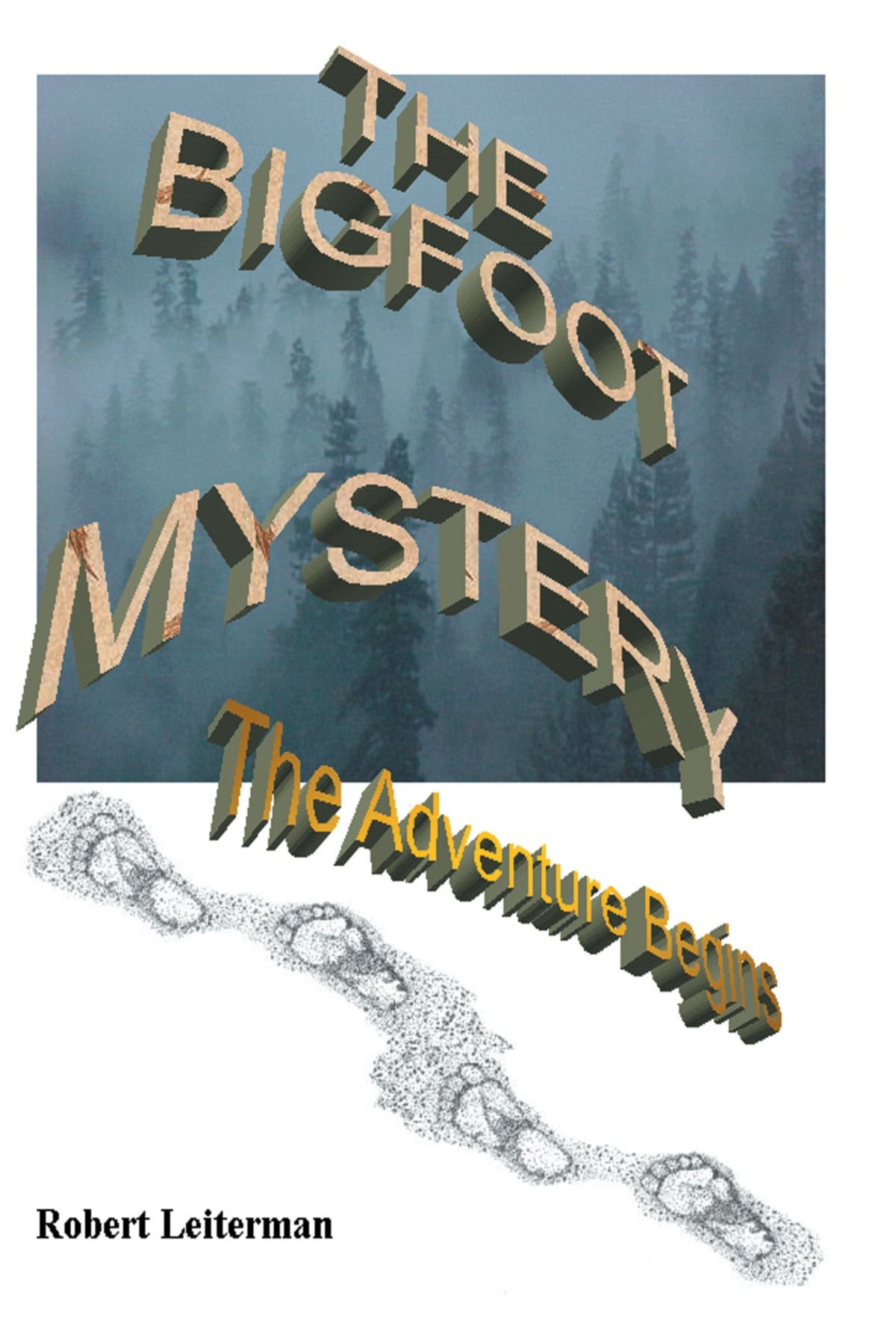 Download The Bigfoot Mystery: The Adventure begins ebook