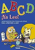 ¡Ya leo! - ABCD, versicuentos con todas las letras para aprender a leer