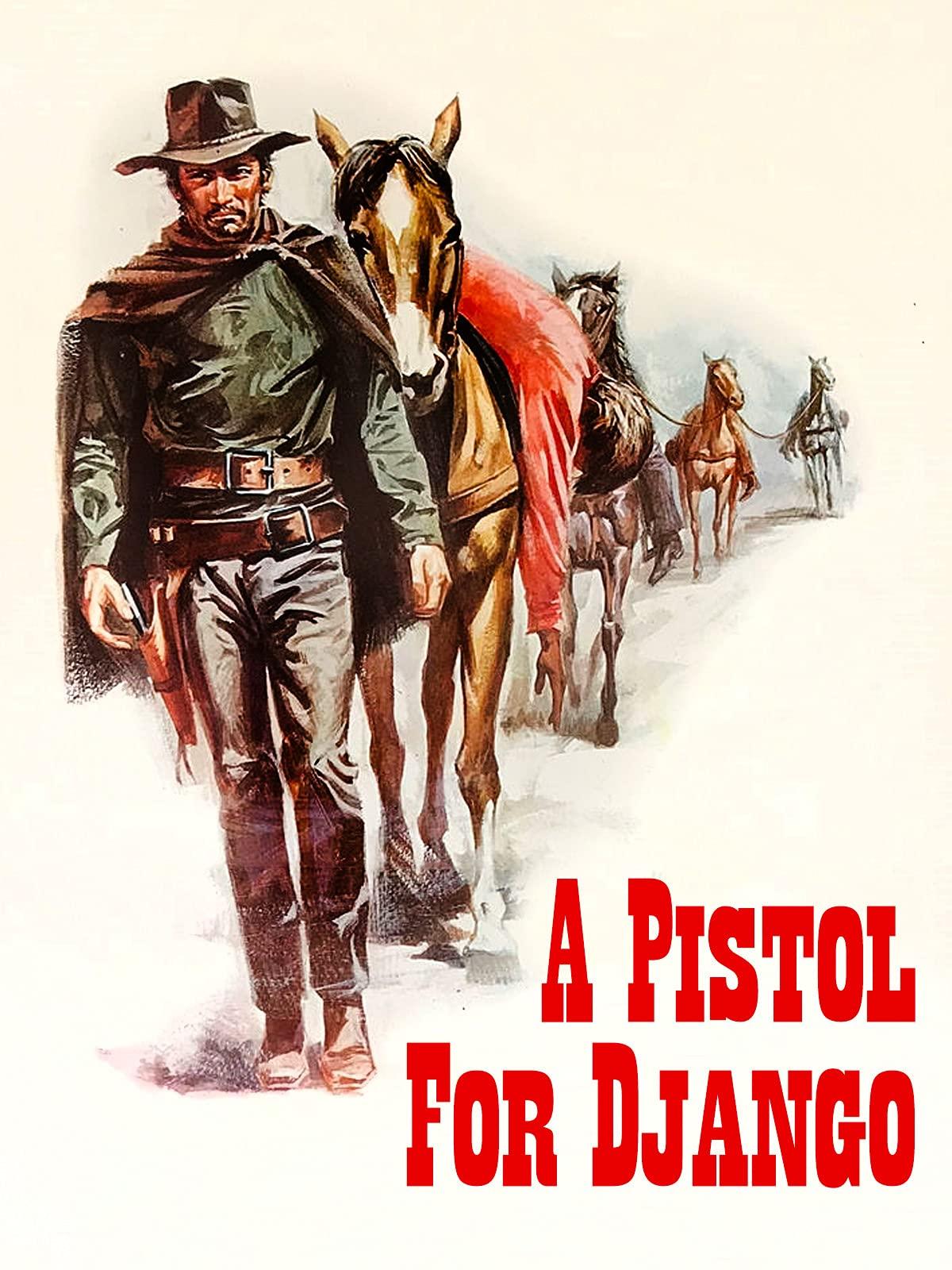 A Pistol For Django