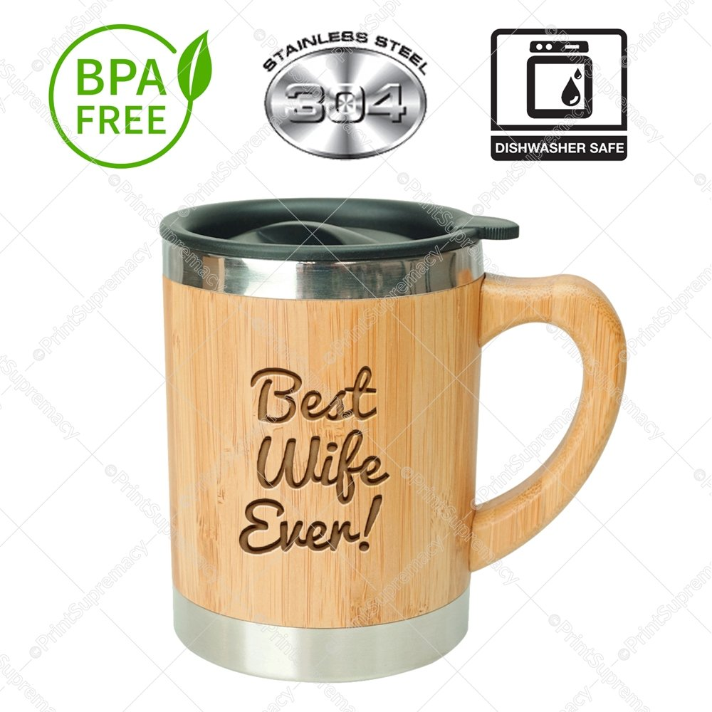 Best Wife Ever-Stainless Steel Bamboo Coffee Mug Insulated with Lid Valentines day Gift Mug,Wedding Gift,Anniversary Gift Birthday Gift Mug Christmas Gift for Wife,Worlds Best Wife Mug,Wife Gifts Print Supremacy