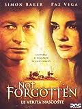 Not forgotten - Le verità nascoste [IT Import]