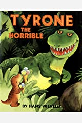 Tyrone the horrible Kindle Edition
