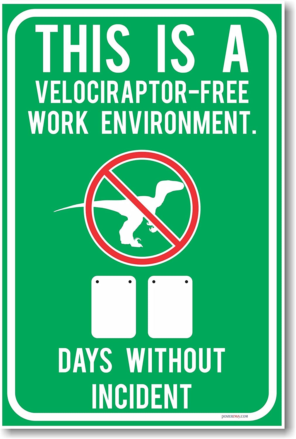 NEW Humor Poster PosterEnvy hu162 This is a Velociraptor Free Work Environment 2