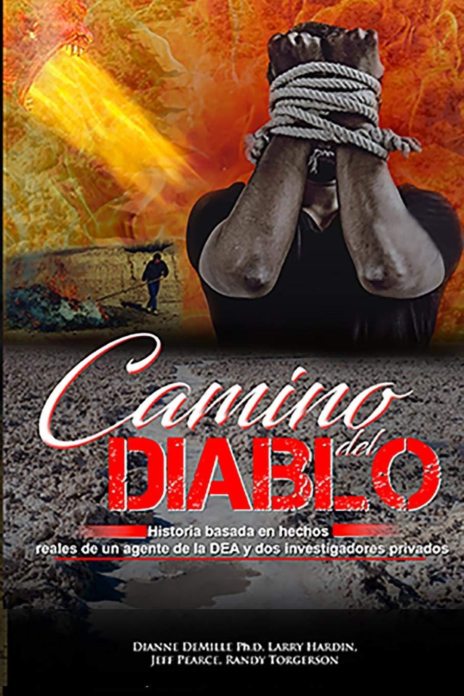 Camino del Diablo: Amazon.es: Randy Torgerson, Jeffrey ...