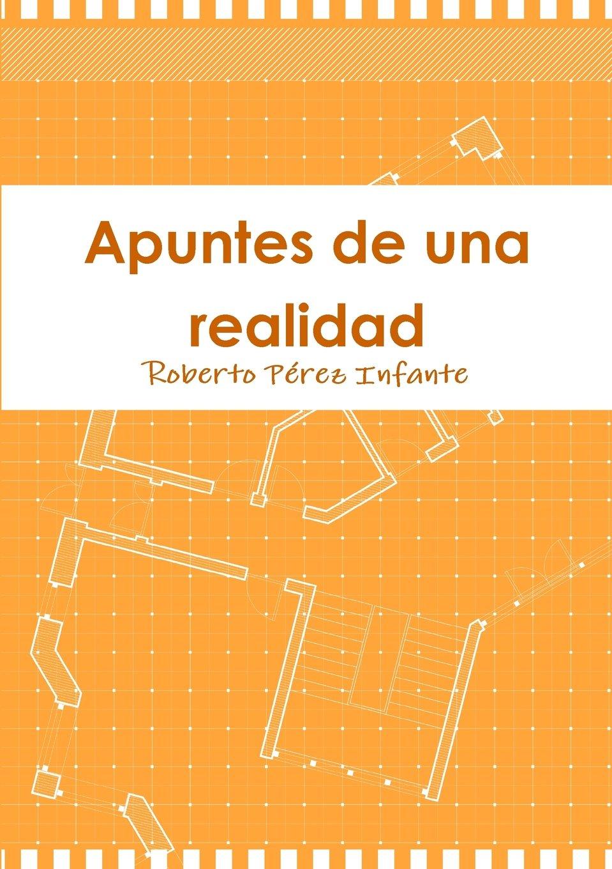 Apuntes de una realidad (Spanish Edition) pdf epub