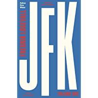 JFK: Volume 1: 1917-1956 (English Edition)