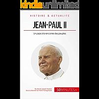 Jean-Paul II: Un pape à la rencontre des peuples (Grandes Personnalités t. 12) (French Edition)
