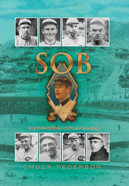 SOB: Southwestern Outlaw Baseball pdf epub