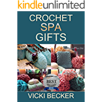 Crochet Spa Gifts (Easy Weekend Crochet Book 3) (English Edition)