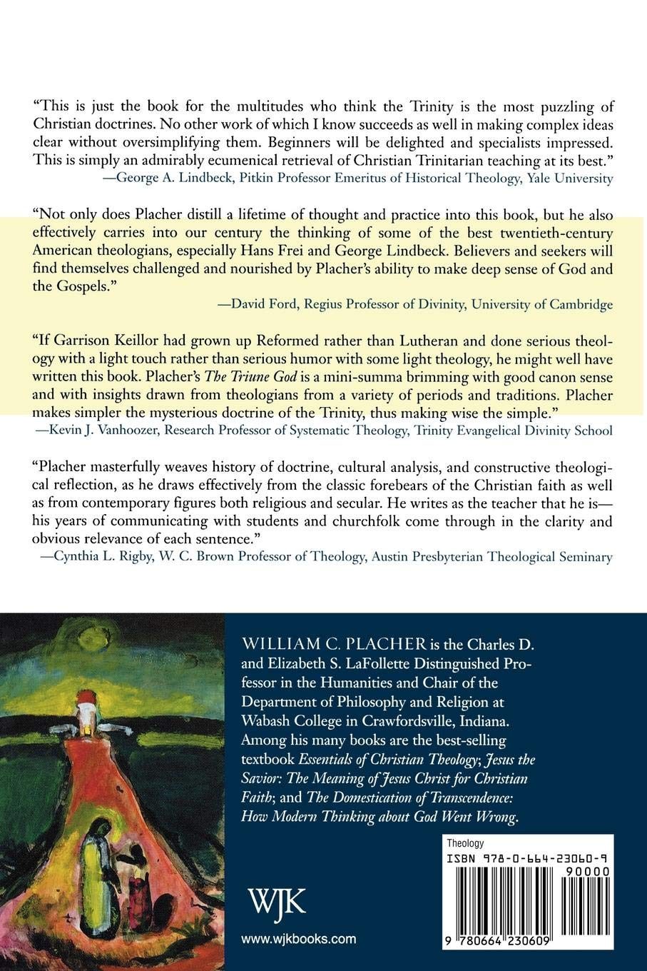 The Triune God: An Essay in Postliberal Theology: William C