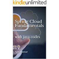 Spring Cloud Fundamentals: with java codes