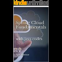 Spring Cloud Fundamentals: with java codes (English Edition)