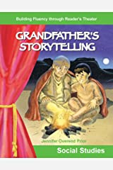 Grandfather's Storytelling (Building Fluency through Reader's Theater) Kindle Edition