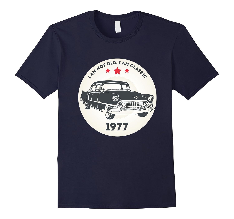 Vintage Classic Car 1977 T-Shirt 40 th Birthday Gift Shirt-FL