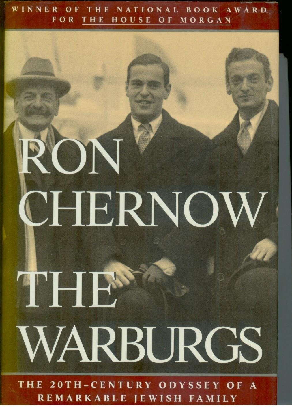 The Warburgs: the Twentieth-century Odyssey of a Remarkable ...
