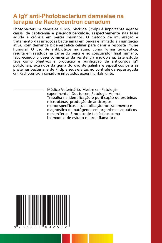 A IgY anti-Photobacterium damselae na terapia de Rachycentron ...
