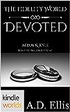 The Fidelity World: Devoted (Kindle Worlds Novella)