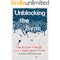 Unblocking the Sync: A Band's Guide to Brands, and a Brand's Guide to Bands book cover