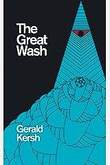 The Great Wash (Valancourt 20th Century Classics) Kindle Edition