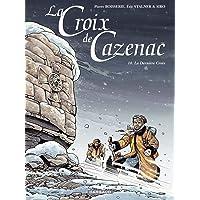 Croix de Cazenac La 10 Dernière croix La