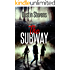 The Subway: A Suspense Thriller