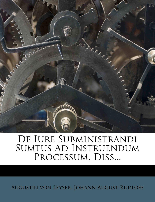 Download De Iure Subministrandi Sumtus Ad Instruendum Processum, Diss... pdf epub