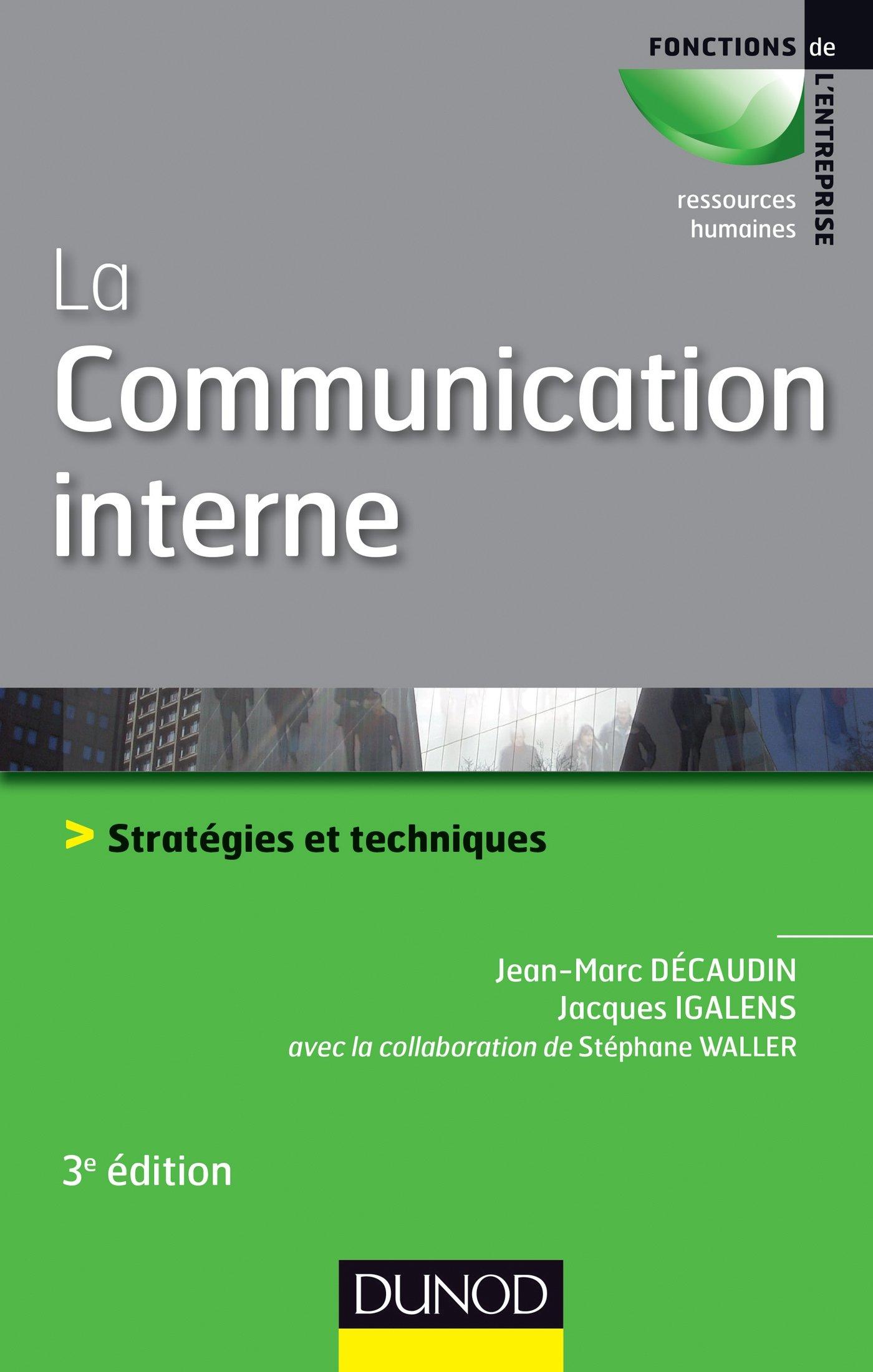 Super Amazon.fr - La communication interne - 3e éd. - Stratégies et  BK11