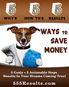 Ways To Save Money (555 Results Series Book 4)