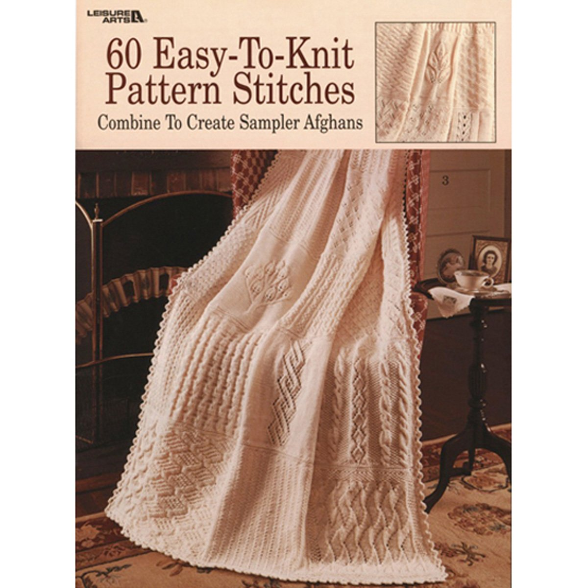 60 Easy-To-Knit Pattern Stitches: Combine to Create Sampler Afghans ...