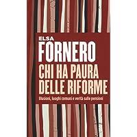 Chi ha paura delle riforme. Illusioni, luoghi comuni e verità sulle pensioni