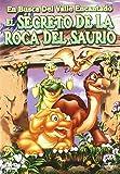 En busca del Valle Encantado VI: El secreto de la roca del sauri [DVD]