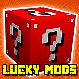#5: Mods: Lucky