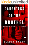 Daughters Of The Brothel: Stories from Delhi's Red-light District