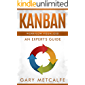 Kanban: Workflow Visualized: An Expert's Guide