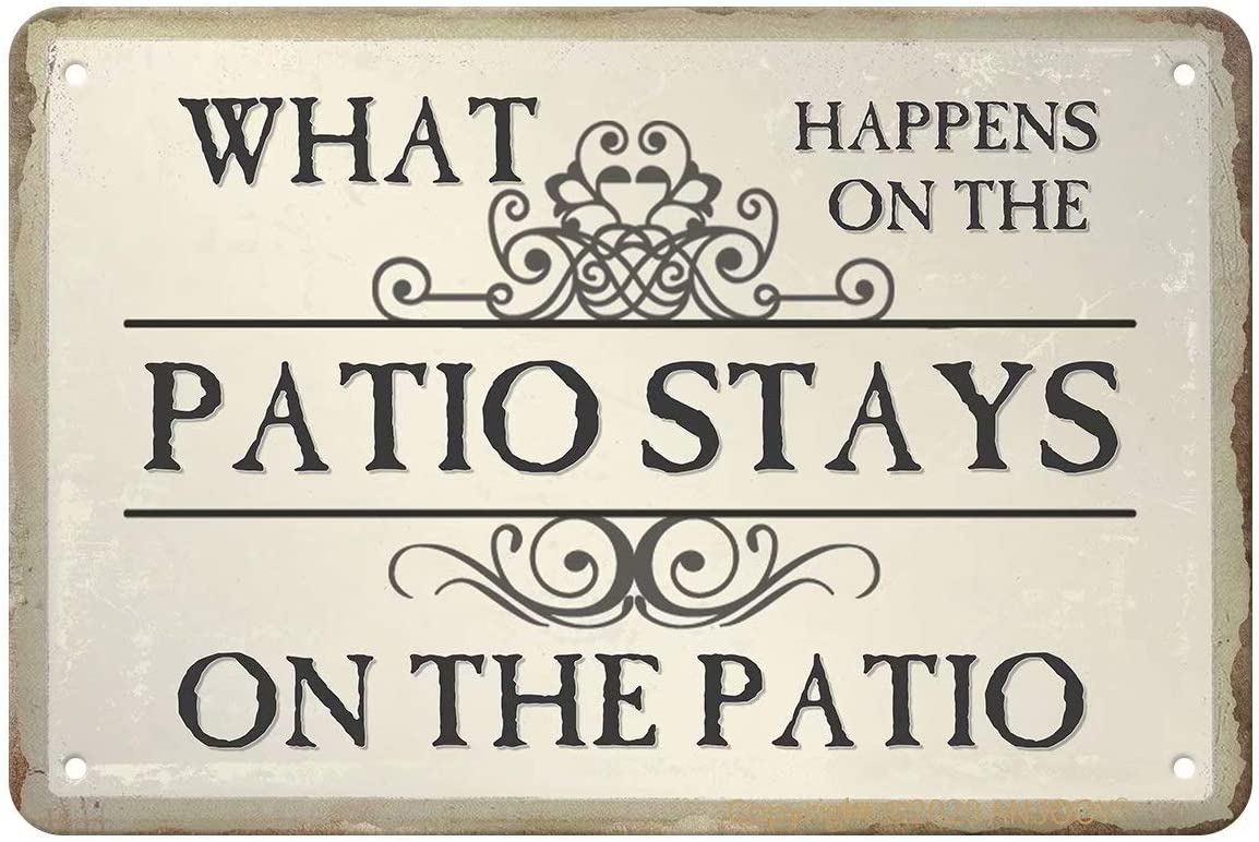 "ANJOOY Tin Signs Vintage - What Happens on The Patio Stays on The Patio - Metal Sign for Bedroom Cafe Home Bar Pub Coffee Beer Kitchen Bathroom Door Garden Funny Wall Decor Art 8""x12"""