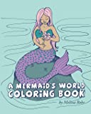 A Mermaid's World Coloring Book