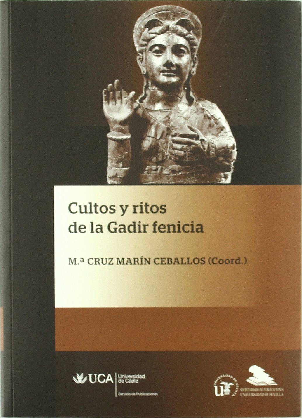 Cultos y ritos de la Gadir fenicia: Amazon.es: Mª Cruz Marín Ceballos: Libros