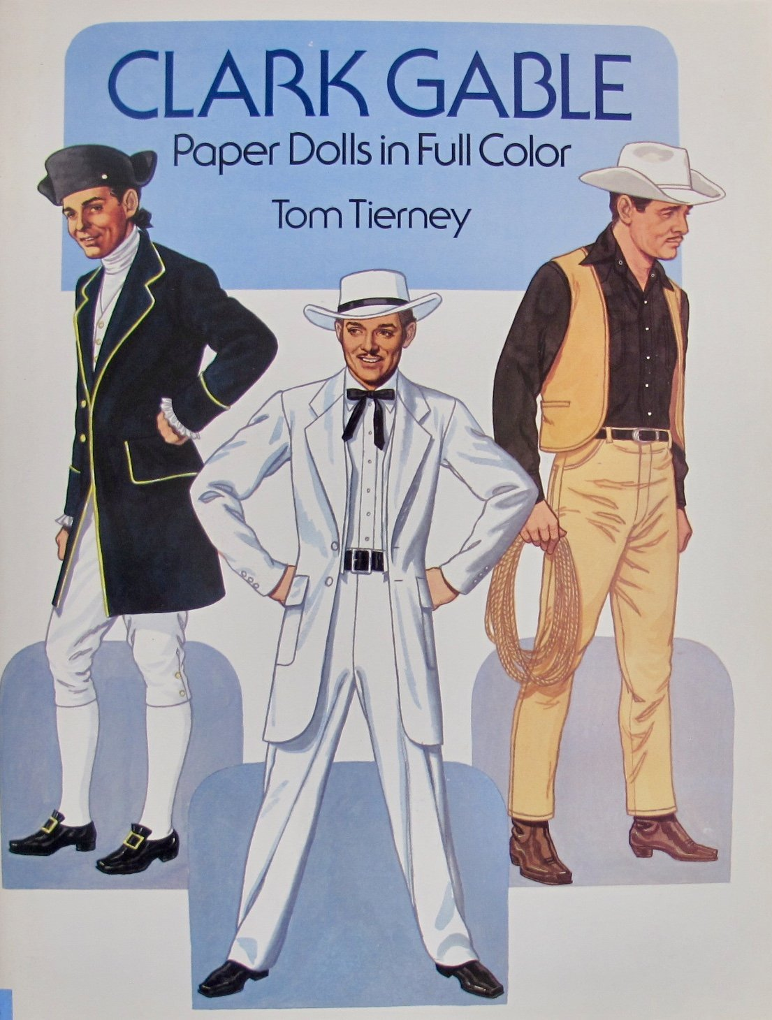 Tom Tierney CLARK GABLE PAPER DOLLS BOOK (UNCUT) in Full COLOR w 3 Card Stock PAPER DOLLS & FASHIONS to Cut-Out (1986 Dover)