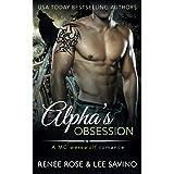 Alpha's Obsession: An MC Werewolf Romance (Bad Boy Alphas) (Volume 5)