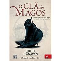 O clã dos magos: a Trilogia do Mago Negro - Livro 1