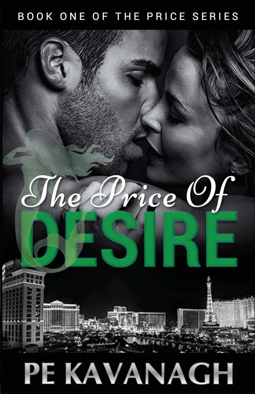 The Price of Desire (The Price Series) (Volume 1) PDF