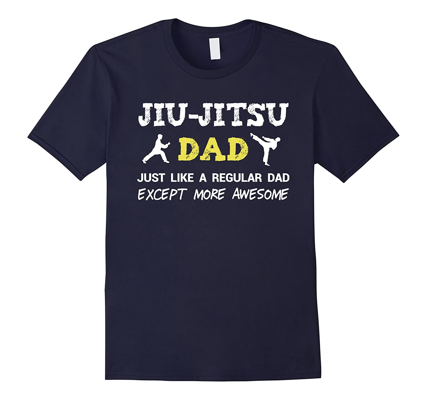 Jiu Jitsu Dad Shirt Funny Fathers Day Gift from Daughter Son-BN