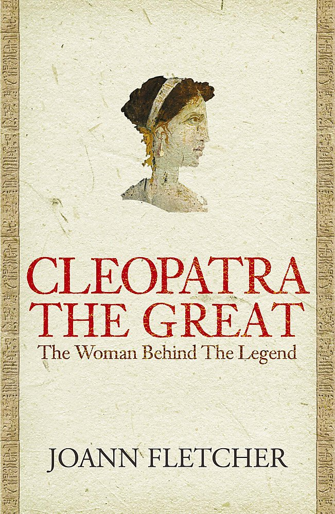 Cleopatra the Great: The woman behind the legend