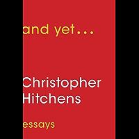 And Yet ...: Essays